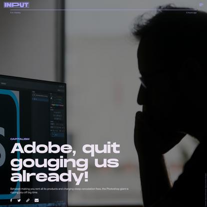 Adobe, quit gouging us already!