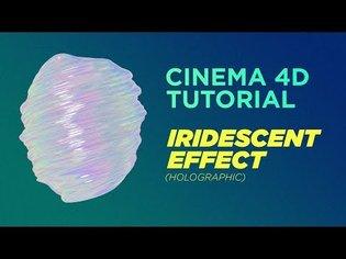 Cinema 4D Tutorial - Iridescent Effect