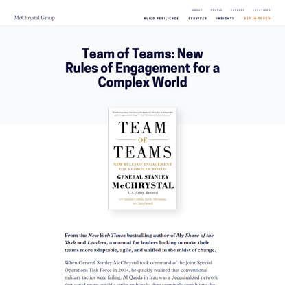 Team of Teams: New Rules of Engagement for a Complex World | McChrystal Group
