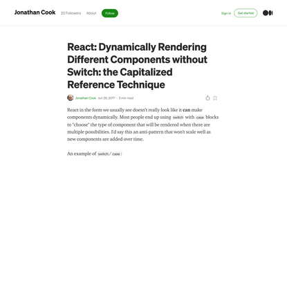 React: Dynamically Rendering Different Components without Switch: the Capitalized Reference…