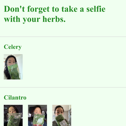 Don't Forget to Take a Selfie with Your Herbs.