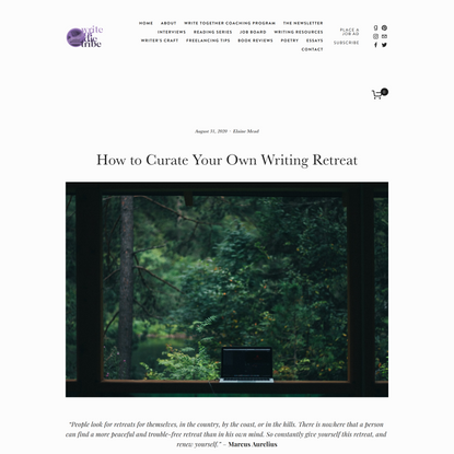 How to Curate Your Own Writing Retreat — Write or Die Tribe