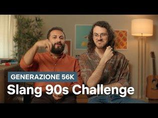 La Slang 90s Challenge di Generazione 56k   Netflix Italia
