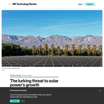 The lurking threat to solar power's growth   MIT Technology Review