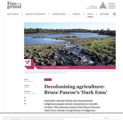 Decolonising agriculture: Bruce Pascoe's 'Dark Emu'