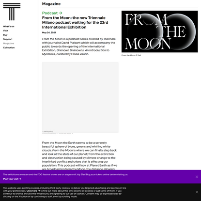 From the Moon: the new Triennale Milano podcast waiting for the 23rd International Exhibition | Triennale Milano
