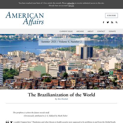 The Brazilianization of the World - American Affairs Journal