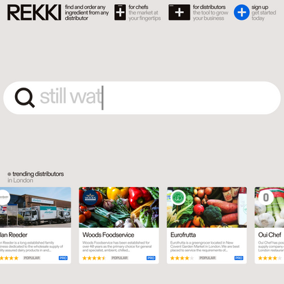REKKI – Reinventing Ordering for Chefs and Distributors
