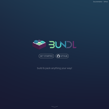 Bundl - build & pack anything your way!