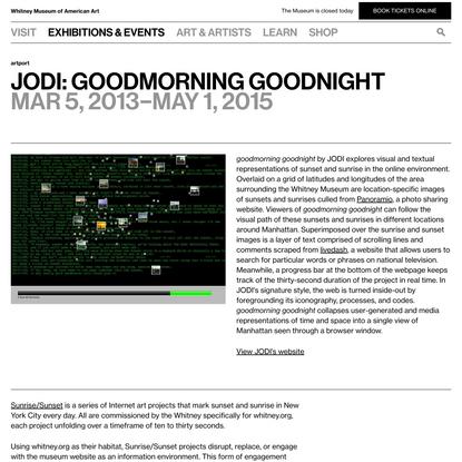 JODI: goodmorning goodnight