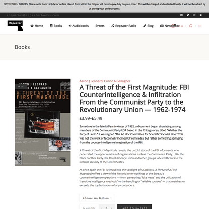A Threat of the First Magnitude: FBI Counterintelligence & Infiltration From the Communist Party to the Revolutionary Union ...