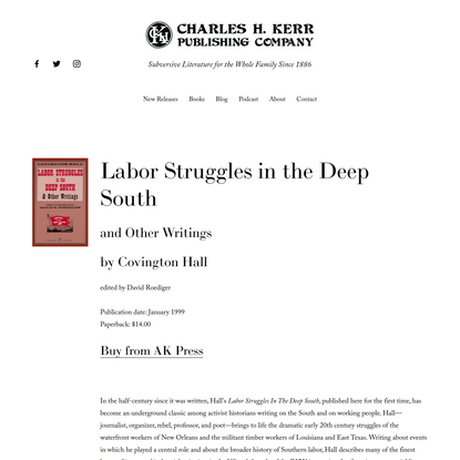 Labor Struggles in the Deep South and Other Writings by Covington Hall — Charles H. Kerr Publishing