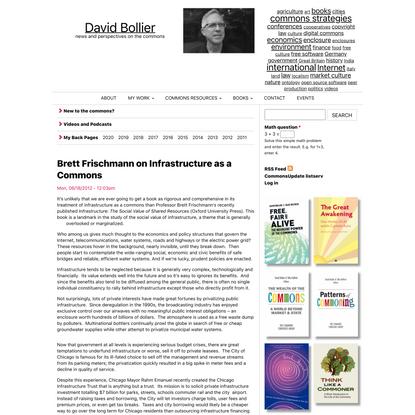 Brett Frischmann on Infrastructure as a Commons   David Bollier