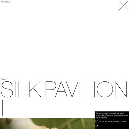Silk Pavilion I
