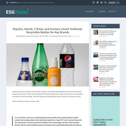 PepsiCo, Nestlé, L'Oréal, and Suntory Unveil 'Endlessly' Recyclable Bottles for Key Brands - ESG Today
