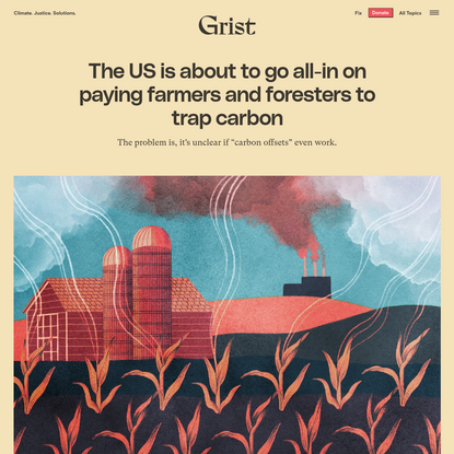 The US is about to go all-in on paying farmers and foresters to trap carbon