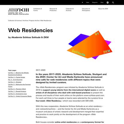 Web Residencies | 2017 to 2020 | ZKM