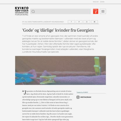 'Gode' og 'dårlige' kvinder fra Georgien - Kvinfo
