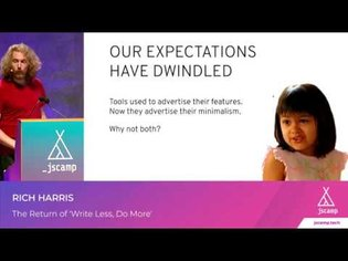 The Return of 'Write Less, Do More' by Rich Harris | JSCAMP 2019