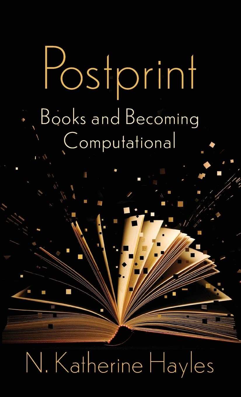 Postprint: Books and Becoming Computational (2021), by N. Katherine Hayles