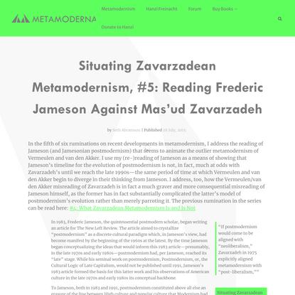 Situating Zavarzadean Metamodernism, #5: Reading Frederic Jameson Against Mas'ud Zavarzadeh - Metamoderna