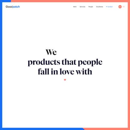 Global Digital Design & Strategy Studio | Goodpatch