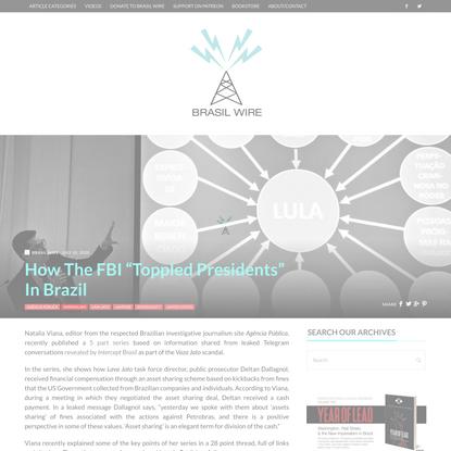 "How The FBI ""Toppled Presidents"" In Brazil | Brasil Wire"