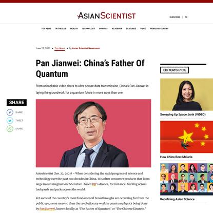 Pan Jianwei: China's Father Of Quantum - Asian Scientist Magazine