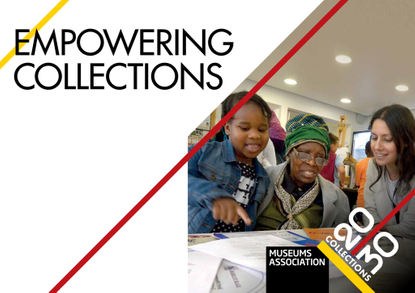 Empowering Collections - Museum Association