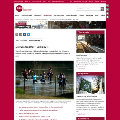 Migrationspolitik – Juni 2021   bpb