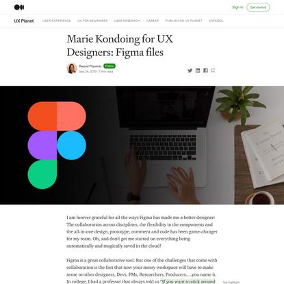 Marie Kondoing for UX Designers: Organizing my Figma files