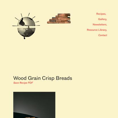 Wood Grain Crisp Breads — Bread on Earth
