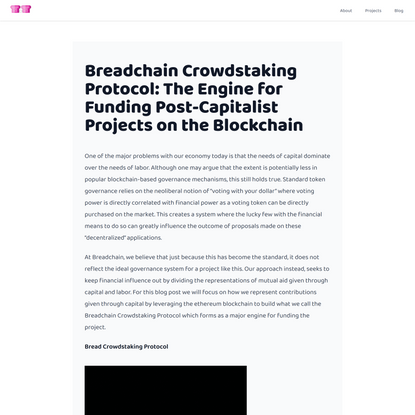 Breadchain Crowdstaking Protocol: The Engine for Funding Post-Capitalist Projects on the Blockchain | Breadchain