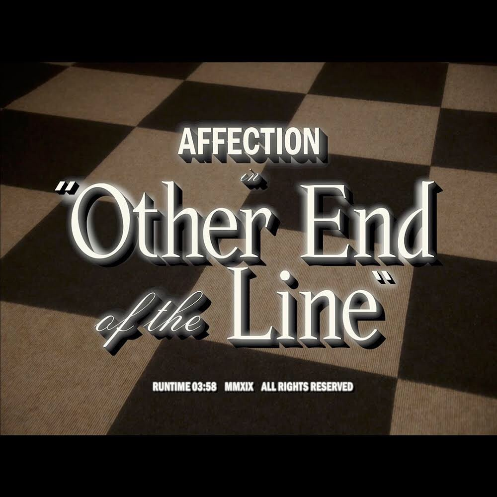 Affection - Other End of the Line