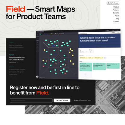 Smart Maps for Product Teams — Field