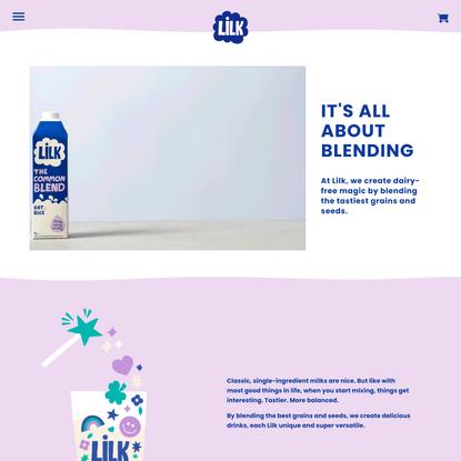 Lilk - Plant M*lk Blends