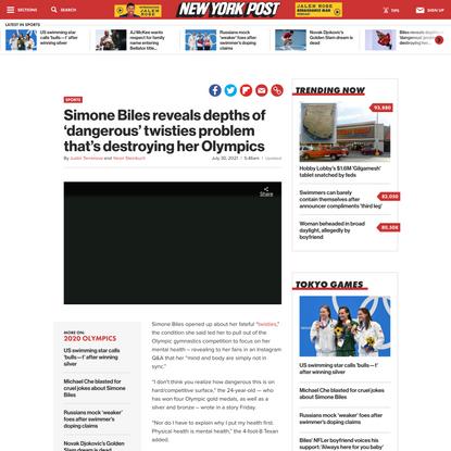 Simone Biles reveals depths of  twisties problem at Olympics