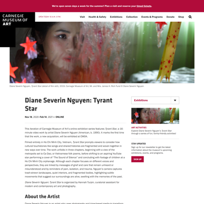 Diane Severin Nguyen: Tyrant Star – Carnegie Museum of Art