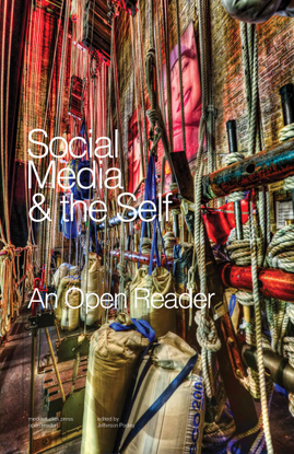 Social Media & the Self - edited by Jefferson Pooley