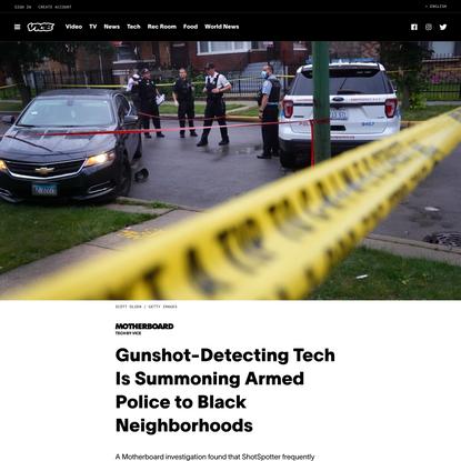 Gunshot-Detecting Tech Is Summoning Armed Police to Black Neighborhoods