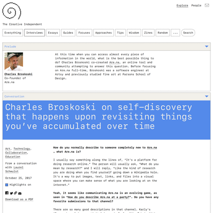 Charles Broskoski on Self-Discovery that Happens Upon Revisiting Things You've Accumulated Over Time