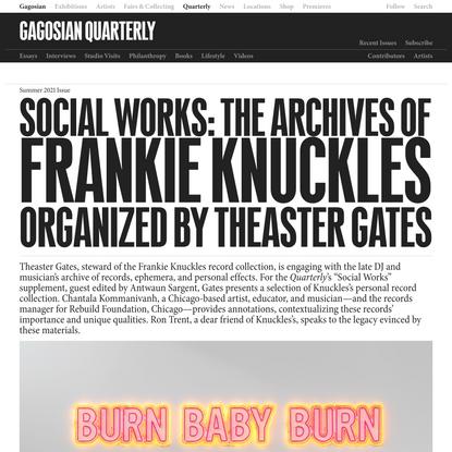Theaster Gates | Frankie Knuckles | Gagosian Quarterly | Gagosian Quarterly