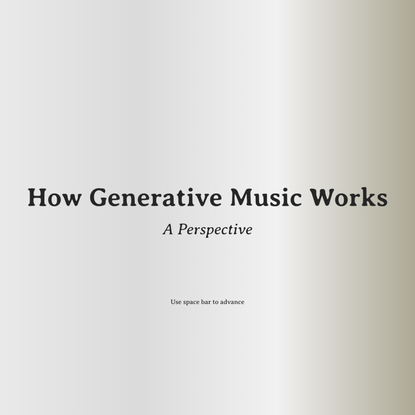 How Generative Music Works
