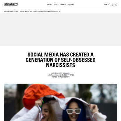 Social Media has Created a Generation of Narcissists