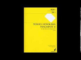 Toshio Hosokawa - Fragmente II