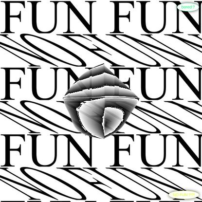 (NO)FUN