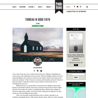 Thoreau in Good Faith | Public Books