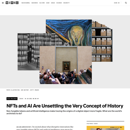 NFTs and AI Are Unsettling the Very Concept of History