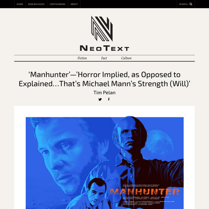 'Manhunter'—'Horror Implied, as Opposed to Explained...That's Michael Mann's Strength (Will)' - NeoText