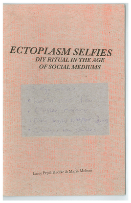 ectoplasm-selfies-diy-ritual-in-the-age-of-social-mediums-.pdf